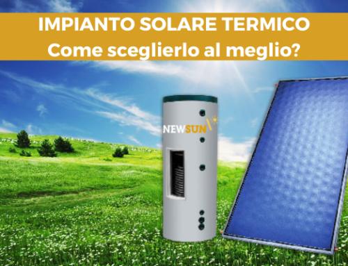 Come scegliere l'impianto solare termico per la produzione dell'acqua calda sanitaria.